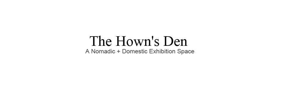 The Hown's Den